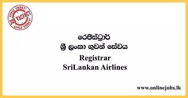 Registrar - SriLankan Airlines Vacancies 2021