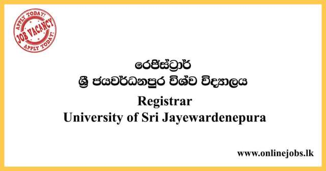 Registrar - University of Sri Jayewardenepura Vacancies