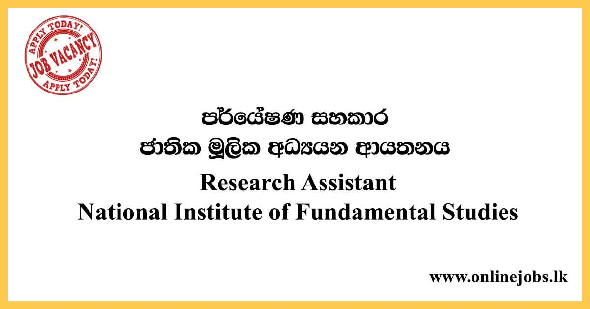 Research Assistant - National Institute of Fundamental Studies (NIFS) Vacancies