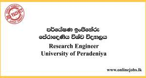 Research Engineer - University of Peradeniya Vacancies 2020