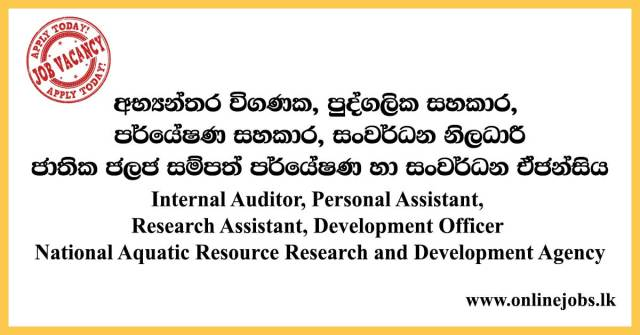 Internal Auditor, Personal Assistant, Research Assistant, Development Officer - National Aquatic Resource Research and Development Agency