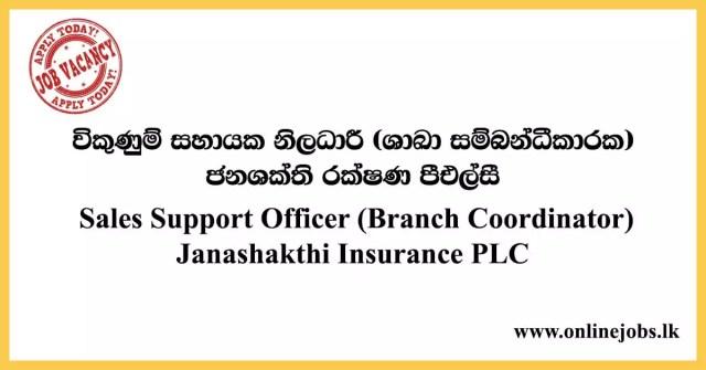 Sales Support Officer (Branch Coordinator) - Janashakthi Insurance PLC