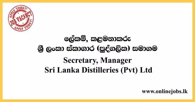 Secretary, Manager - Sri Lanka Distilleries (Pvt) Ltd