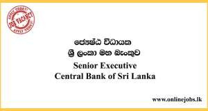 Senior Executive Central Bank of Sri Lanka