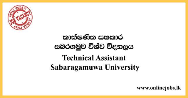 Technical Assistant - Sabaragamuwa University Job