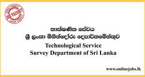 Technological Service - Survey Department of Sri Lanka Vacancies 2020