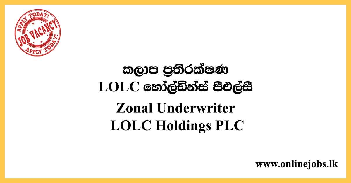 Zonal Underwriter (Northern Province) - LOLC Vacancies