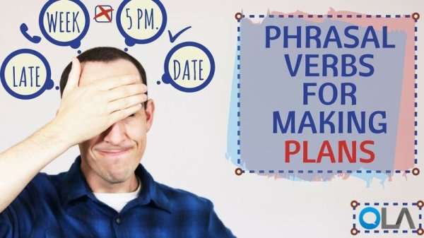 4 Phrasal Verbs for Making Plans | Online Language Academy