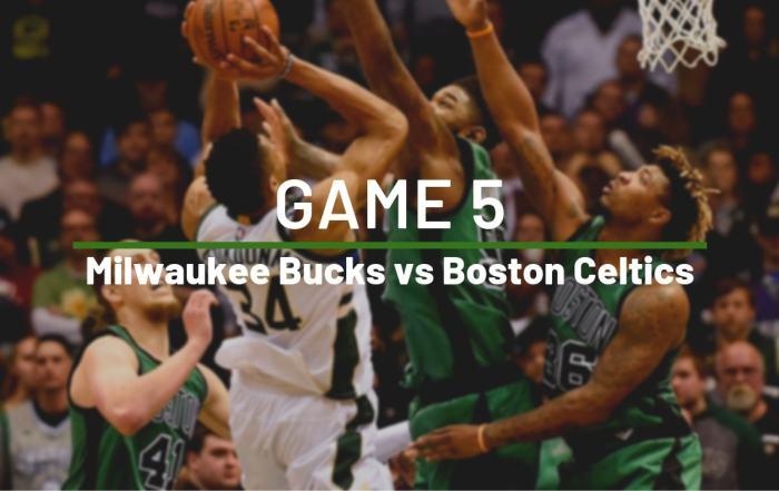 Boston Celtics Milwaukee Bucks