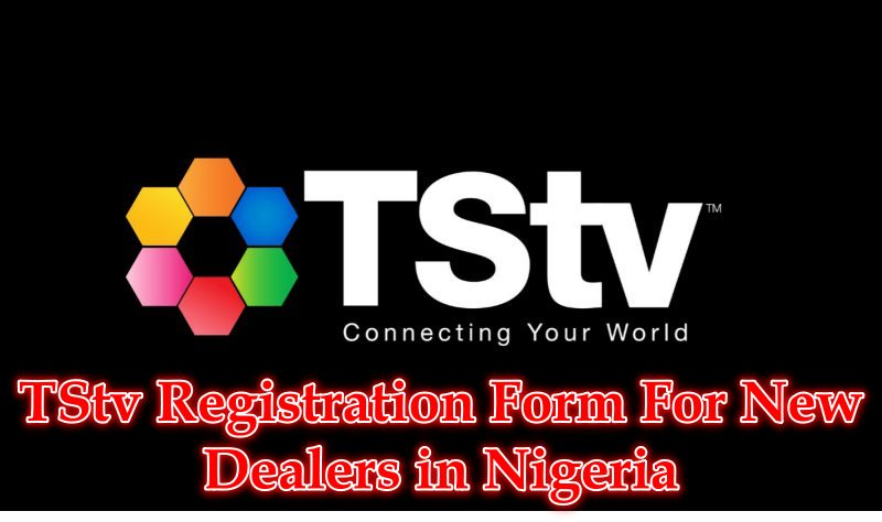 TStv Registration Form For New Dealers in Nigeria
