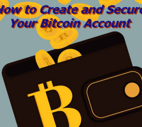 Create and secure your bitcoin account with just few steps