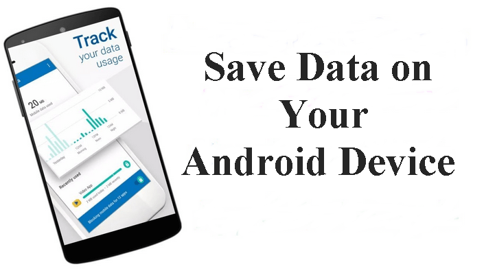 Save Mobile Data on Your Android Phone | With Specified Pictures