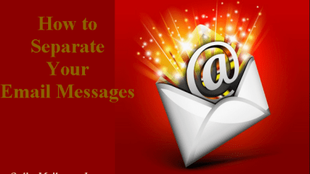 How to Separate Your Email Messages