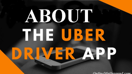 About the UBER Driver App