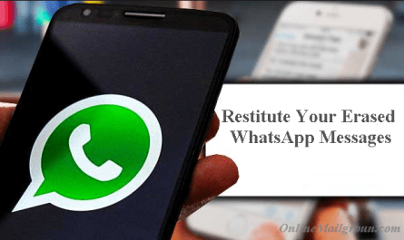 How to Restitute Your Erased WhatsApp Messages