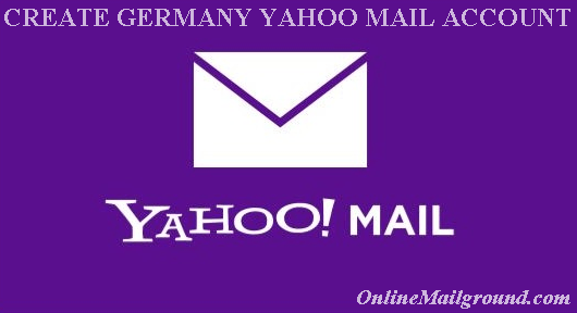 Create Germany Yahoo Mail Account | Yahoo.com Registration Form