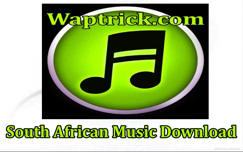South African Music Download From Waptrick – www.waptrick.com/sa