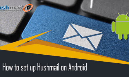 How to Set Up Hushmail Account on Android