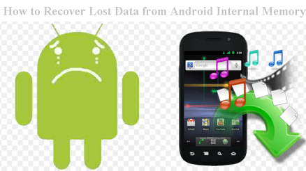 How to Recover Lost Data from Android Internal Storage