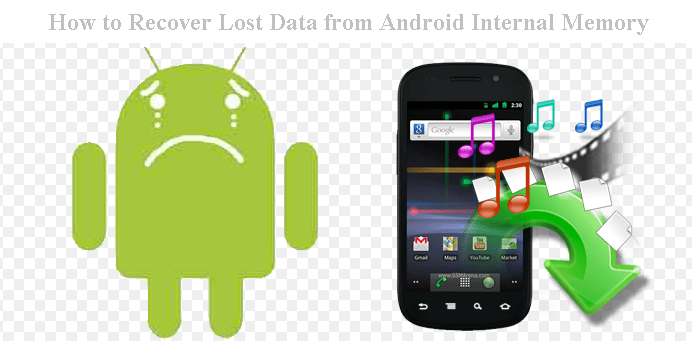 How to Recover Lost Data from Android Internal Memory