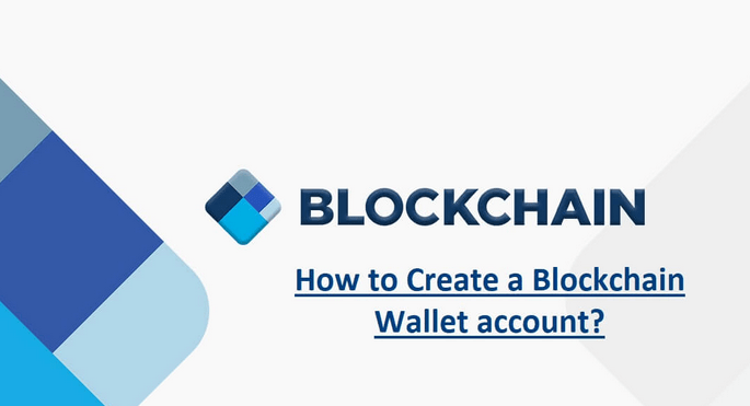 How to Create Blockchain Wallet account