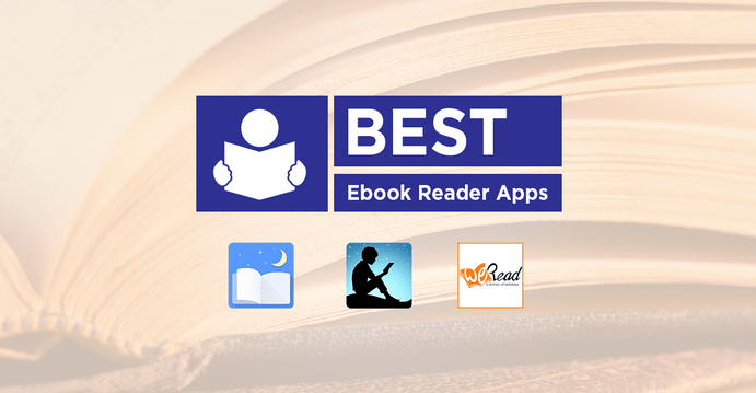Seven Best EBook Reading Apps for Your Device