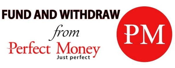 Perfect Money Account Registration, Fund And Withdrawal