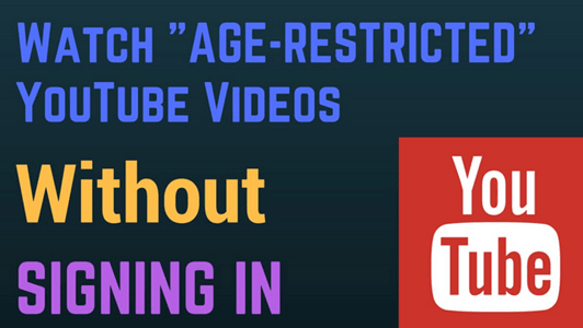 How To Watch Restricted YouTube Videos
