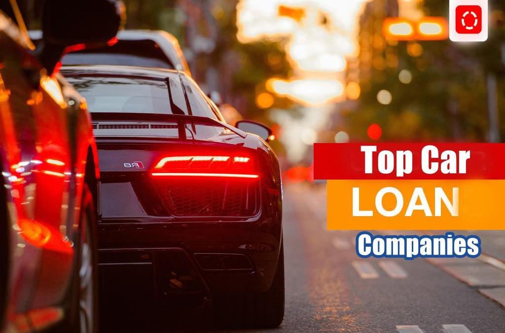 Top Car Loan Companies And Their Terms