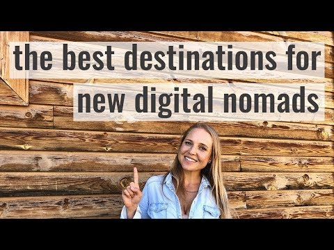 The Supreme Destinations for Contemporary Digital Nomads
