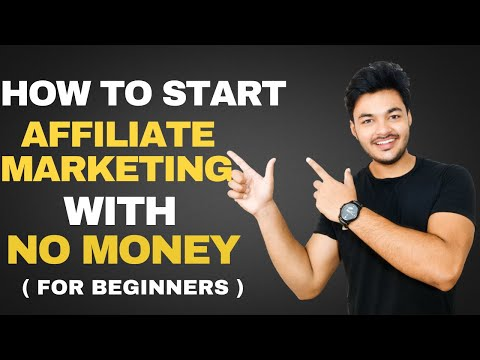 How To Beginning Affiliate Advertising and marketing and marketing With No Money In 2020 [ For Beginners ]