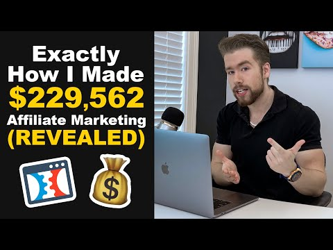 💰 How I Made $229,562 With Affiliate Advertising With THIS…