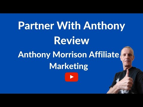 Associate With Anthony Review 2021-Anthony Morrison Affiliate Marketing Training