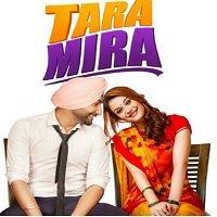 Tara Mira (2019) Punjabi Full Movie Watch Online HD Print Free Download