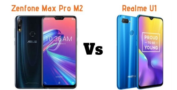 Compare Asus Zenfone Max Pro M2 vs Realme U1 – Which One To Buy?