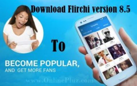 Download Flirchi version 8.5 for Android, Free Flirchi 8.5 Download
