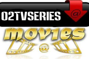 O2TVSeries Movies Download
