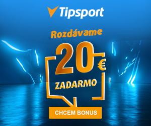 Tipsport bonus bez vkladu - 20 EUR zadarmo