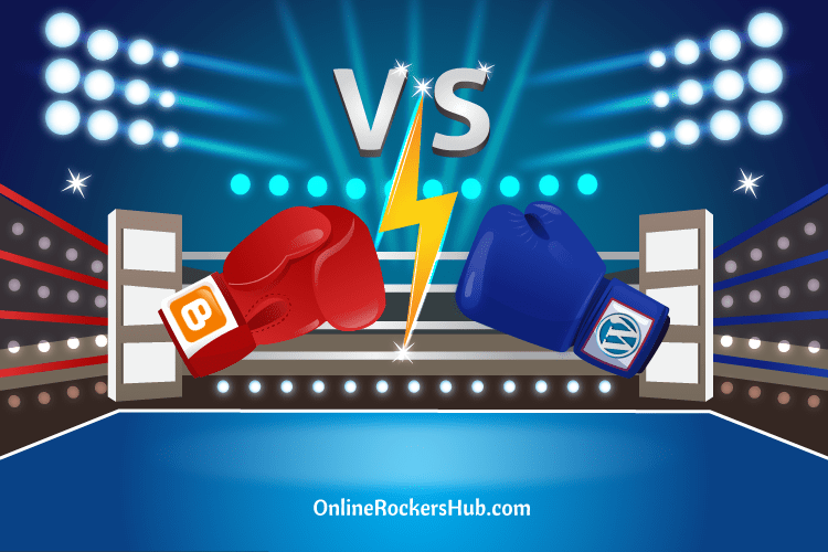 Blogger vs WordPress – Which one is the best?