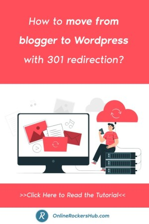 How to move from blogger to WordPress with 301 redirection_ - Pinterest Image