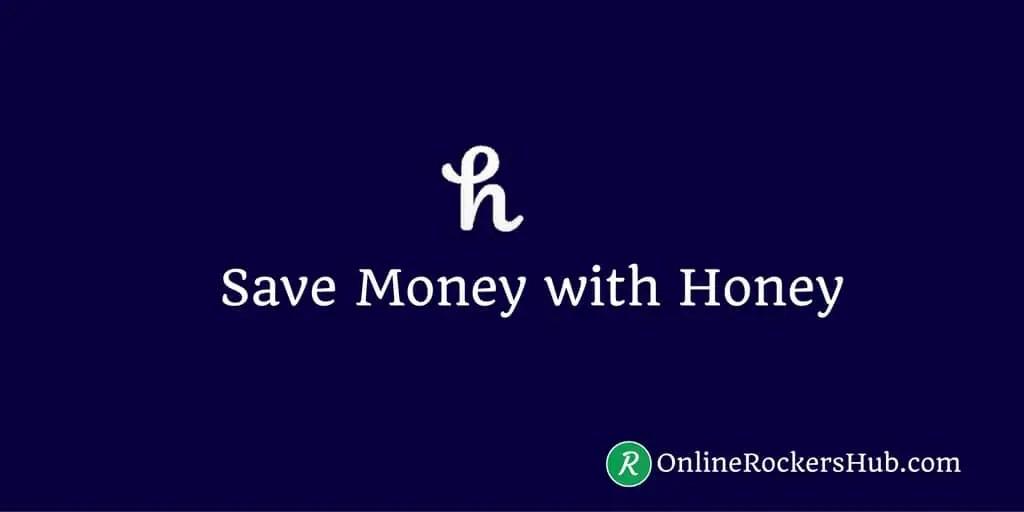 Honey chrome extension - Review- Online Rockers Hub