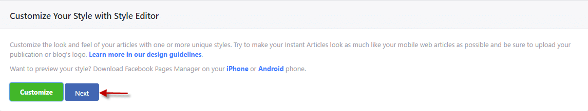 Click Next to finish customizing facebook instant articles styles