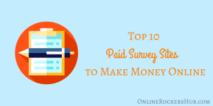 Top 10 paid survey sites to make money online – 2019 edition