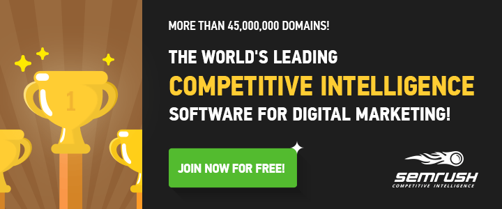 SEMrush - the world's leading competitive intelligence software for digital marketing