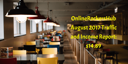 OnlineRockersHub Monthly Traffic and Income Report: August 2017