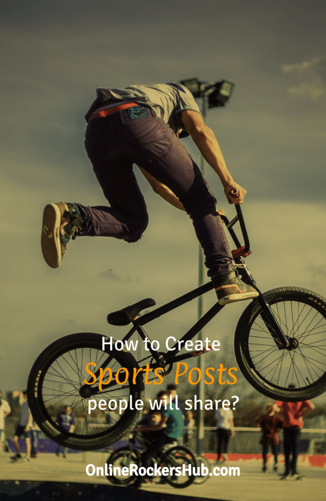 How to create sports posts people will share?
