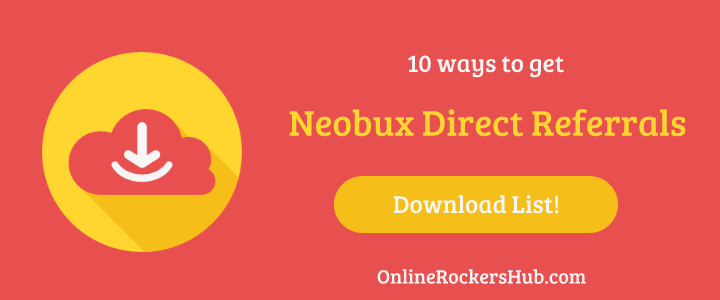 [Free Download] 10 ways to get Neobux Direct Referrals