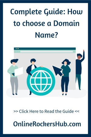 Complete Guide: How to choose a Domain Name?