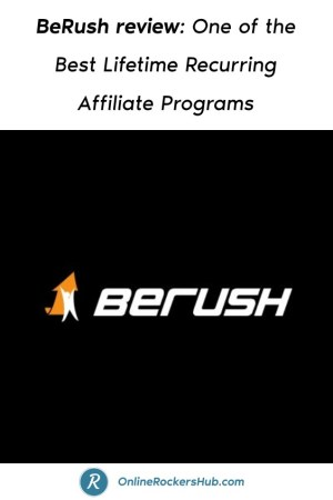 BeRush review_ One of the Best Lifetime Recurring Affiliate Programs - Pinterest Image