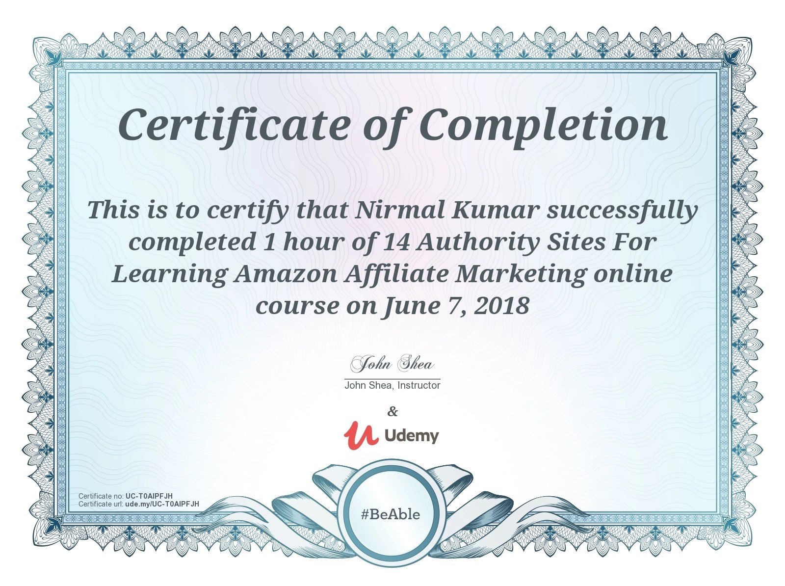 Nirmal Kumar completed the course on 14 Authority sites for Learning Amazon Affiliate Marketing